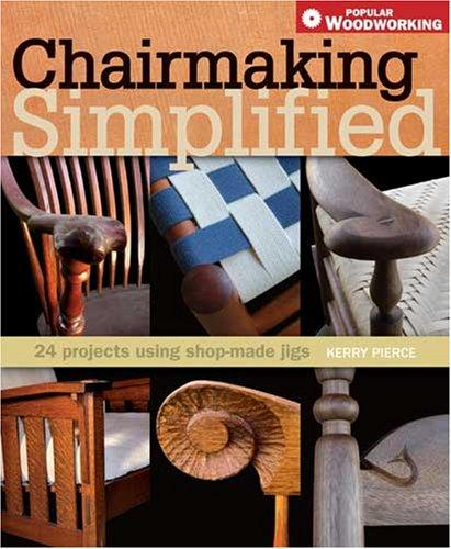 Download Chairmaking Simplified