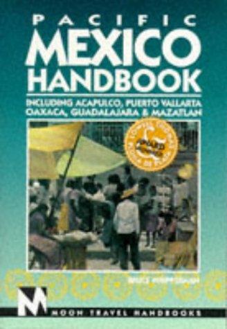 Pacific Mexico Handbook