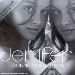 Jenifer - Donne Moi LeTemps