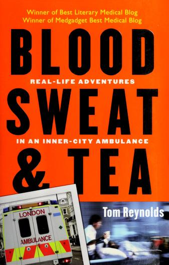 Blood, Sweat, and Tea by Tom Reynolds
