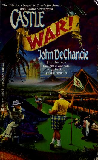 Cover of: Castle War! | John Dechancie