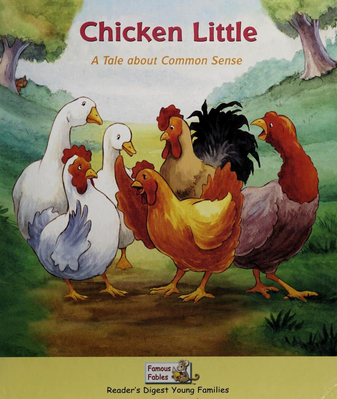 Chicken Little - A Tale About Common Sense (Reader's Digest Young Families - Famous Fables) by Sarah Albee