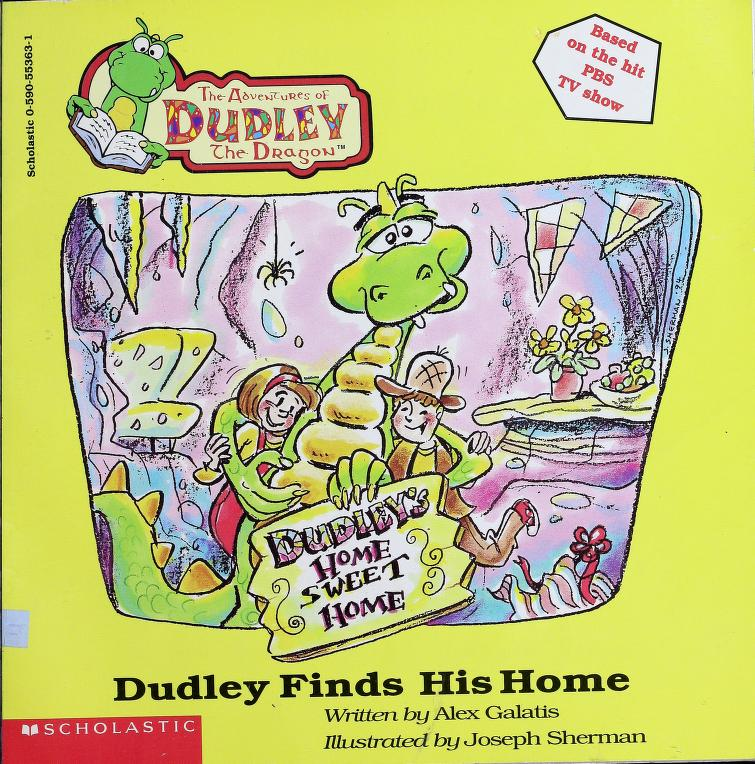 Dudley Finds His Home by Alex Galatis