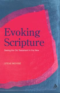 Evoking Scripture by Steve Moyise