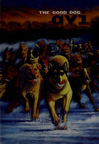 Cover of: The good dog | Avi