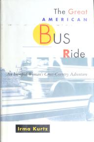 Cover of: The great American bus ride | Irma Kurtz