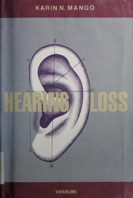 Cover of: Hearing loss | Karin N. Mango