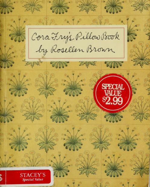 Cora Fry's pillow book by Rosellen Brown
