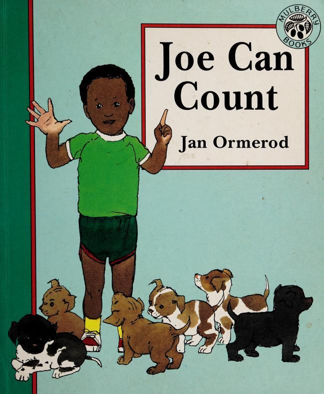 Joe can count by Jan Ormerod