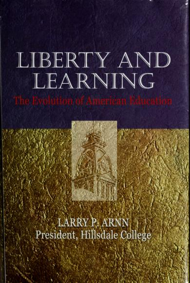 Liberty and Learning The Evolution of American Education by