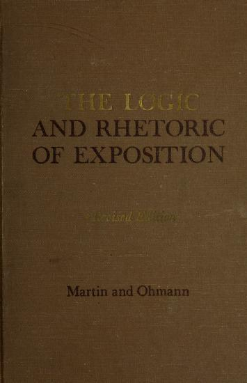 Cover of: The logic and rhetoric of exposition | Harold C. Martin