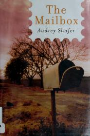 Cover of: The mailbox | Audrey Shafer
