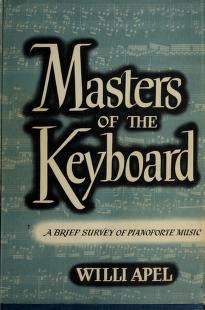 Cover of: Masters of the keyboard | Willi Apel