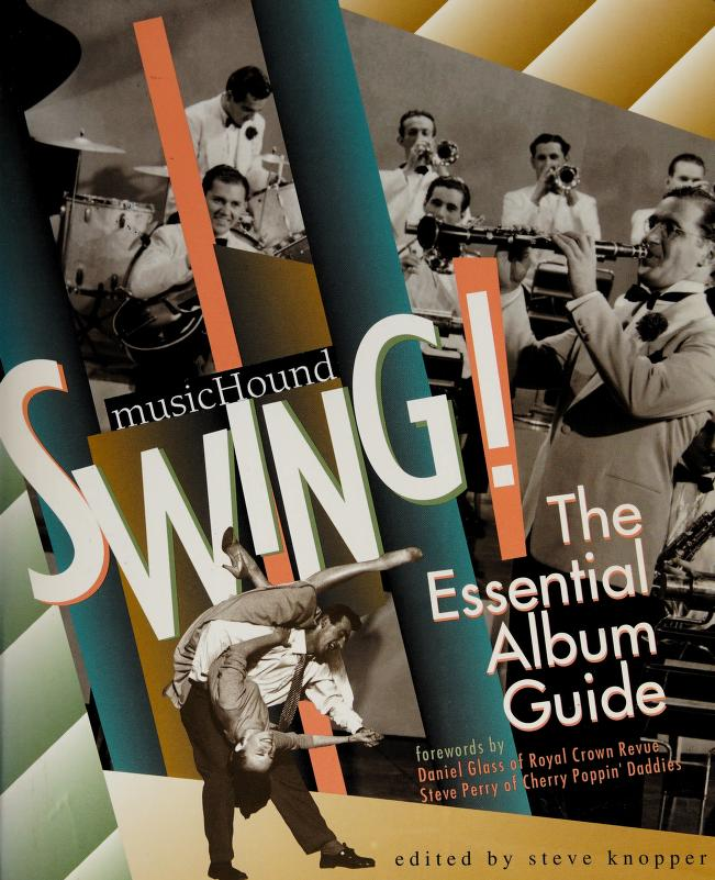 MusicHound swing! by edited by Steve Knopper.