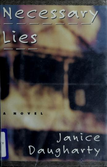 Cover of: Necessary lies | Janice Daugharty