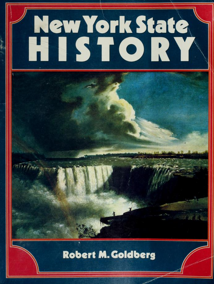 New York State history by Robert M Goldberg