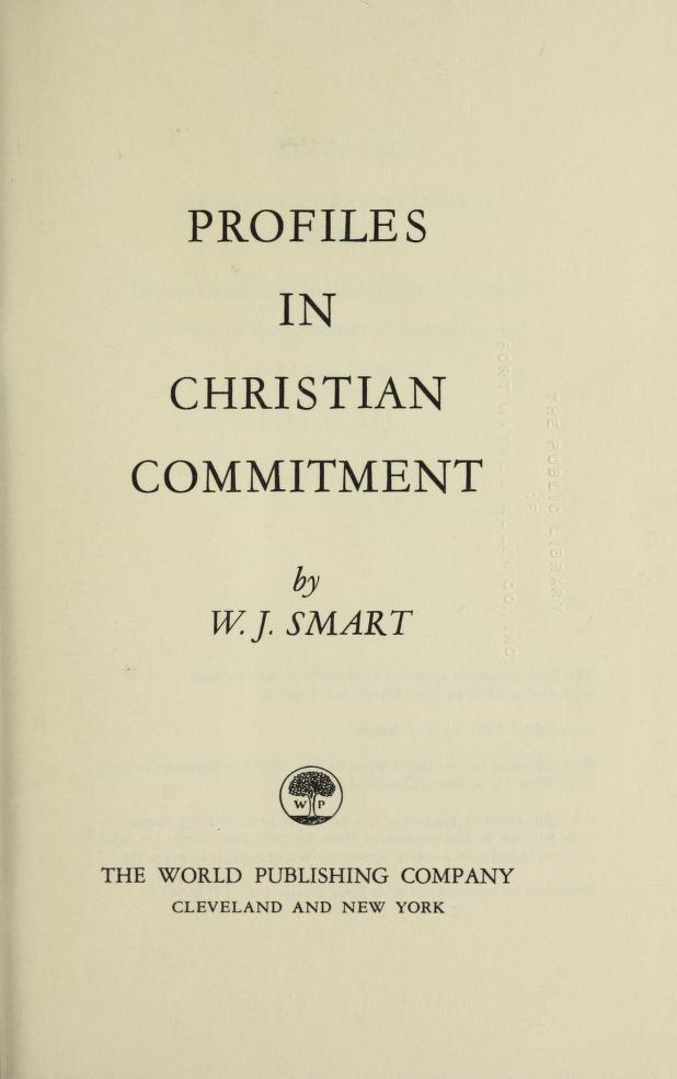 Profiles in Christian commitment by William James Smart