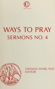 Cover of: Ways to pray   Thomas Shaw, editor.