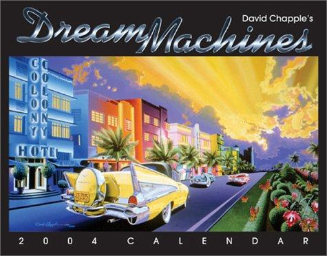 David Chapple's Dream Machines 2004 Calendar by David Chapple