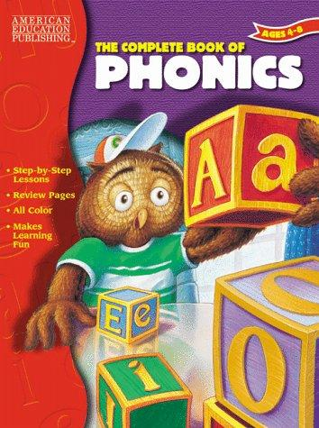 The Complete Book Of Phonics by American Education Publishing