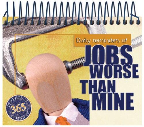 Jobs Worse Than Mine by G & R Publishing