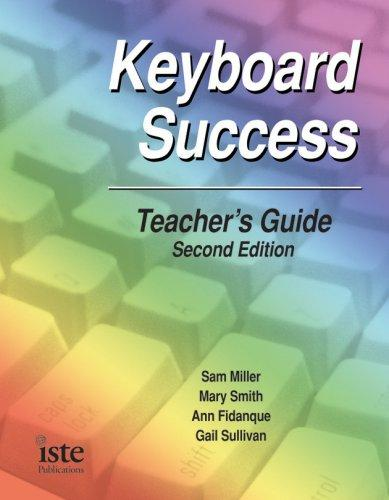 Keyboard Success Curriculum Kit, Second Edition by Sam Miller
