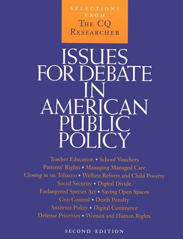 Issues for Debate in American Public Policy by Sandra L. Stencel