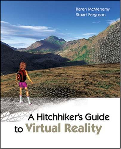 A hitchhiker's guide to virtual reality by Karen McMenemy, Stuart Ferguson